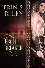 Oath Breaker (Sons of Odin Book 3) Kindle Edition