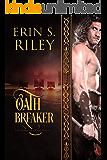Oath Breaker (Sons of Odin Book 3)