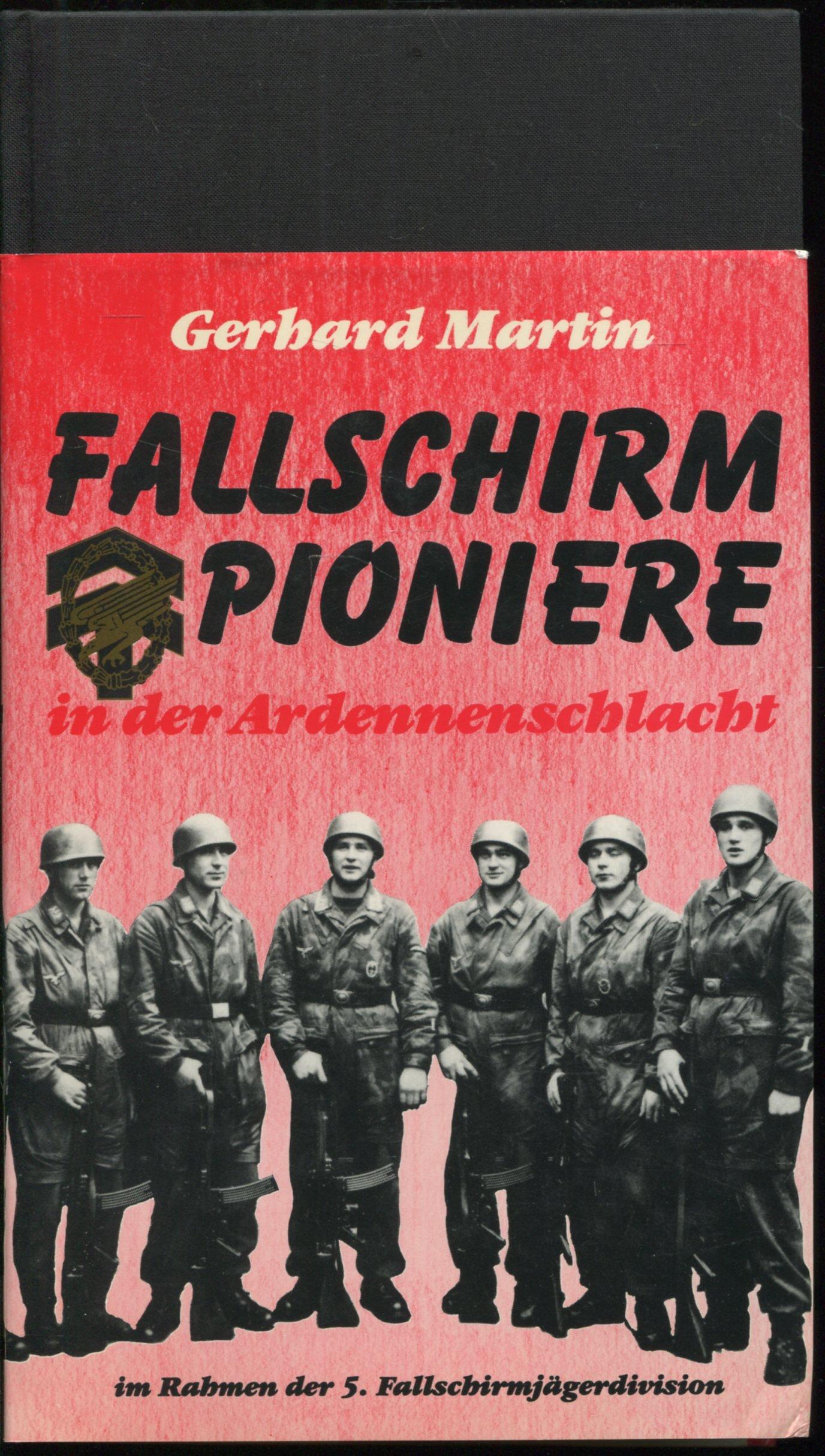 Fallschirmpioniere in der Ardennenschlacht, 1944-1945: Im Rahmen der ...