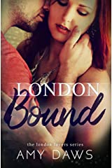 London Bound (London Lovers Series Book 3)