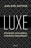 Luxe: Nouveaux challenges, nouveaux challengers