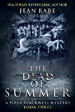 The Dead of Summer: A Piper Blackwell Mystery