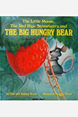 Little Mouse, the Red Ripe Strawberry and the Big Hungry Bea (Child's Play Library) Board book