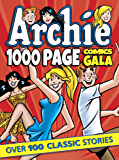 Archie 1000 Page Comics Gala (Archie 1000 Page Digests)