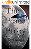 The Peace Proxy: Finalist for the 2016 Cygnus Science Fiction Award