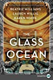 The Glass Ocean [Large Print]