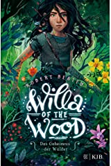 Willa of the Wood – Das Geheimnis der Wälder (German Edition) Kindle Edition