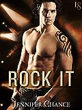 Rock It (Rule Breakers Book 1)