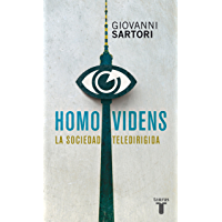 Homo videns: La sociedad teledirigida