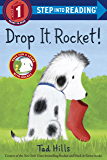 Drop It, Rocket!