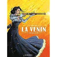 VENIN (LA) T.01 : DÉLUGE DE FEU