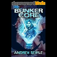 Bunker Core (Core Control Book 1) (English Edition)