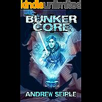 Bunker Core (Core Control Book 1)
