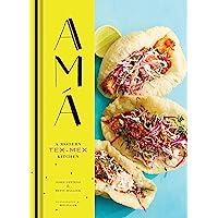 Ama: A Modern Tex-Mex Kitchen