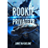 Rookie Privateer (Privateer Tales Book 1)