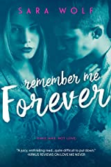 Remember Me Forever (Lovely Vicious Book 3) Kindle Edition