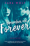 Remember Me Forever (Lovely Vicious Book 3)