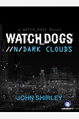 Watch Dogs: Dark Clouds Kindle Edition