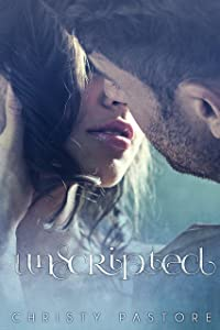 Unscripted (The Scripted Series Book 1)