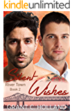 Silent Wishes: River Town, Book 2