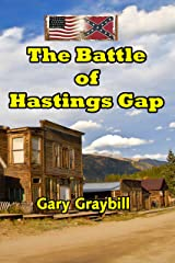 The Battle of Hastings Gap: A Short Story of the Civil War Kindle Edition