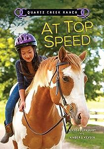 At Top Speed (Quartz Creek Ranch)