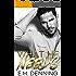 What He Needs (Desires Book 1)