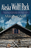 Alaska Wolff Pack: The true story of an Alaskan family, whose dreams came true in spite of fires, floods, shootings, and an airplane crash.