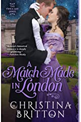 A Match Made in London Kindle Edition