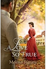 A Love So True (Teaville Moral Society Book #2) Kindle Edition