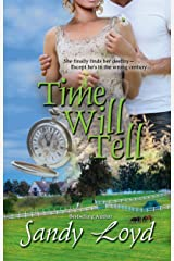 Time Will Tell (Timeless Series Book 1) Kindle Edition