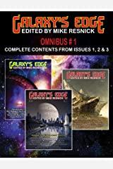 Galaxy's Edge Magazine - Omnibus Magazine 1: Complete Contents from Issues 1, 2, and 3. Edited by Mike Resnick. (Series: GE Omnibus) Kindle Edition