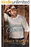Hollister's Choice (Montana Miracles Book 2)
