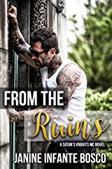 From The Ruins (Satan's Knights Transition Of Power Book 1) Kindle Edition