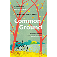Common Ground: Did you ever have a friend who made you see the world differently? (English Edition)