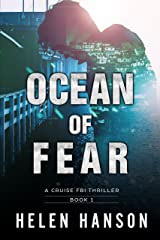 OCEAN OF FEAR: A Cruise FBI Thriller (The Cruise FBI Thriller Series Book 1) Kindle Edition