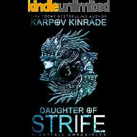 Daughter of Strife: Part 3 (Nightfall Academy Book 6)