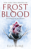 Frostblood: the epic New York Times bestseller: The Frostblood Saga Book One (English Edition)