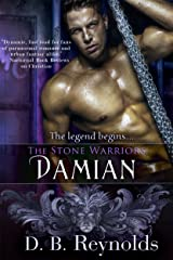 The Stone Warriors: Damian Kindle Edition