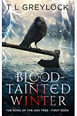 The Blood-Tainted Winter (The Song of the Ash Tree Book 1) Kindle Edition