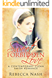 Sweet Forbidden Love: A Wholesome Clean Amish Romance