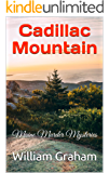 Cadillac Mountain: Maine Murder Mysteries