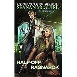 Half-Off Ragnarok (InCryptid Book 3)