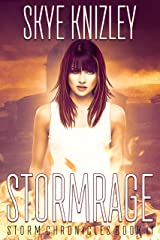 Stormrage (The Storm Chronicles Book 2) Kindle Edition