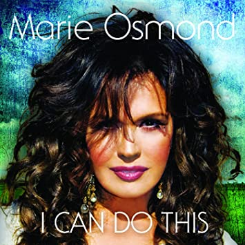 I Can Do This  sc 1 st  Amazon.com & Marie Osmond - I Can Do This - Amazon.com Music