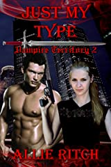 Just My Type (Vampire Territory Book 2) Kindle Edition
