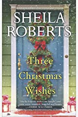 Three Christmas Wishes Kindle Edition