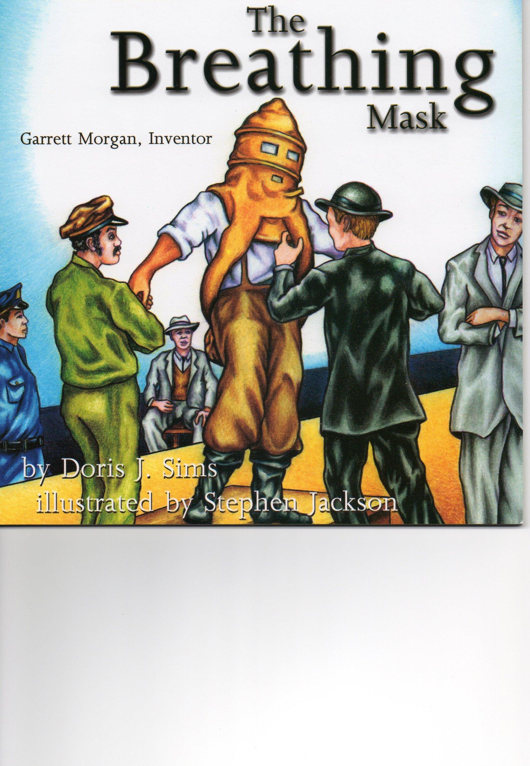 Download The Breathing Mask Garrett Morgan Inventor ebook