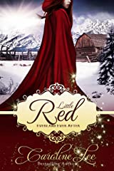 Little Red: an Everland Ever After Tale Kindle Edition