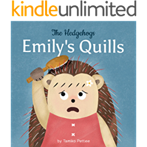 Emily's Quills: A Story About Confidence and Self-Love